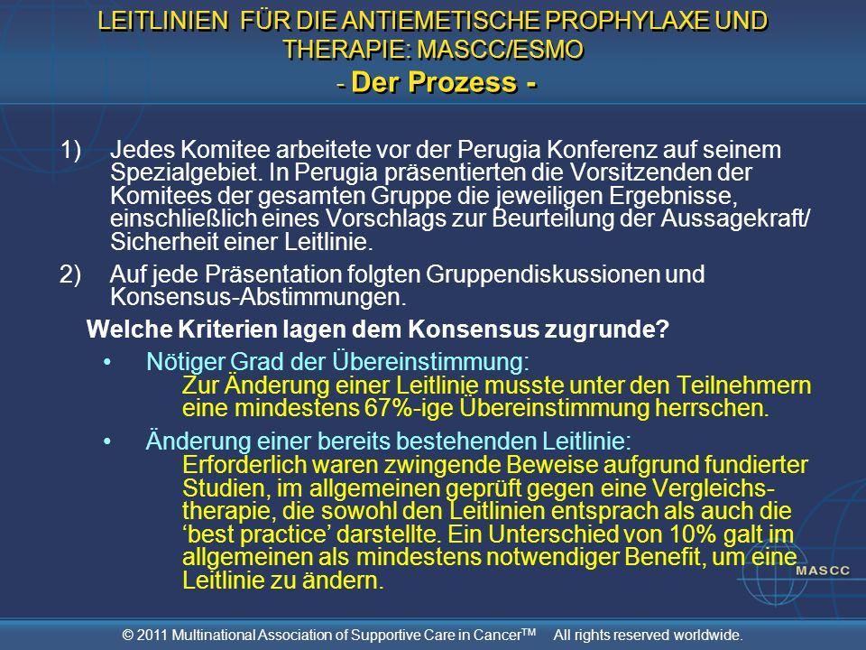 LEITLINIEN FÜR DIE ANTIEMETISCHE PROPHYLAXE UND THERAPIE: MASCC/ESMO - Der Prozess -