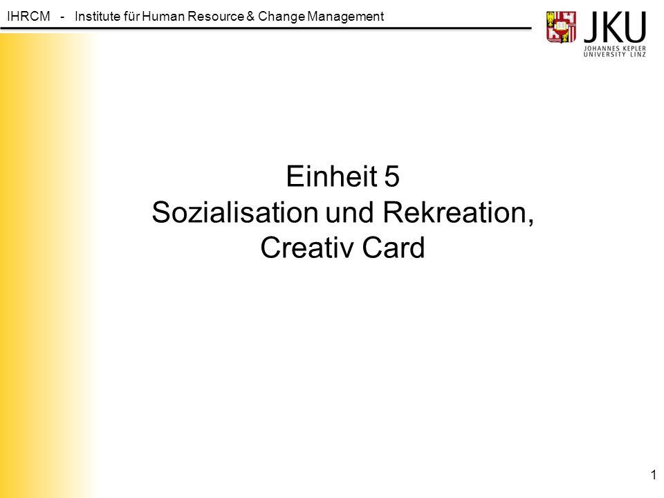 Einheit 5 Sozialisation und Rekreation, Creativ Card