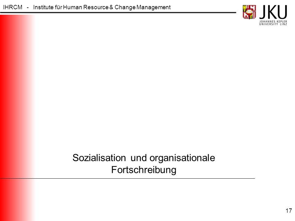 Sozialisation und organisationale Fortschreibung