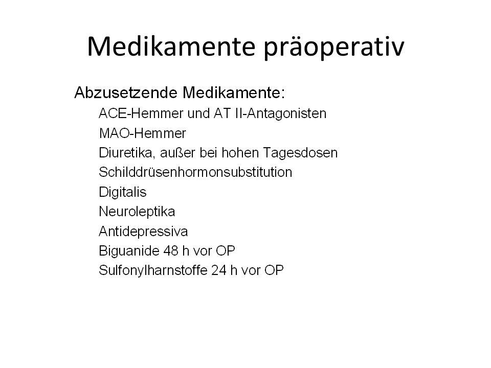 Medikamente präoperativ