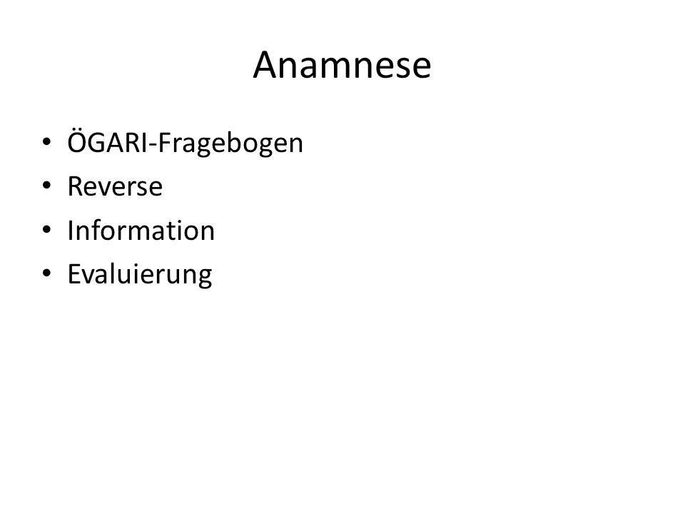 Anamnese ÖGARI-Fragebogen Reverse Information Evaluierung