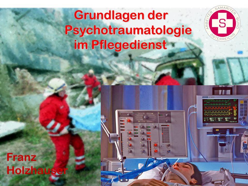 Grundlagen der Psychotraumatologie im Pflegedienst