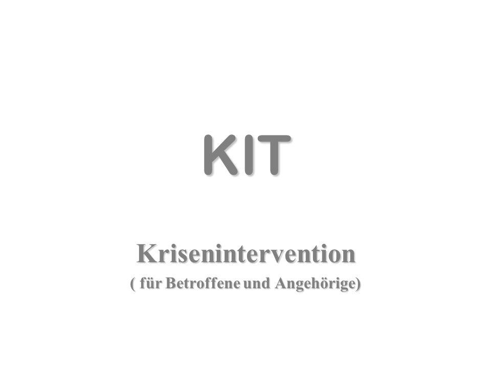 Krisenintervention ( für Betroffene und Angehörige)