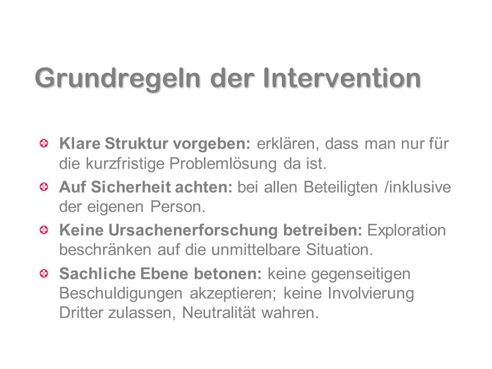 Grundregeln der Intervention