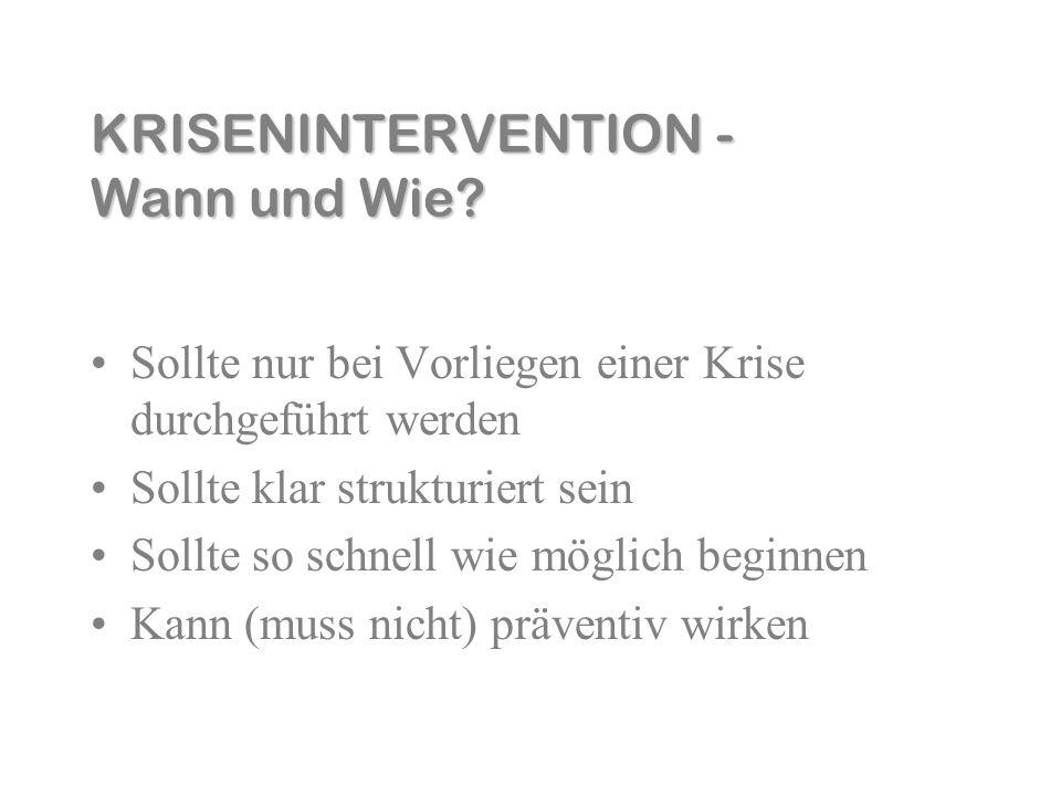 KRISENINTERVENTION - Wann und Wie