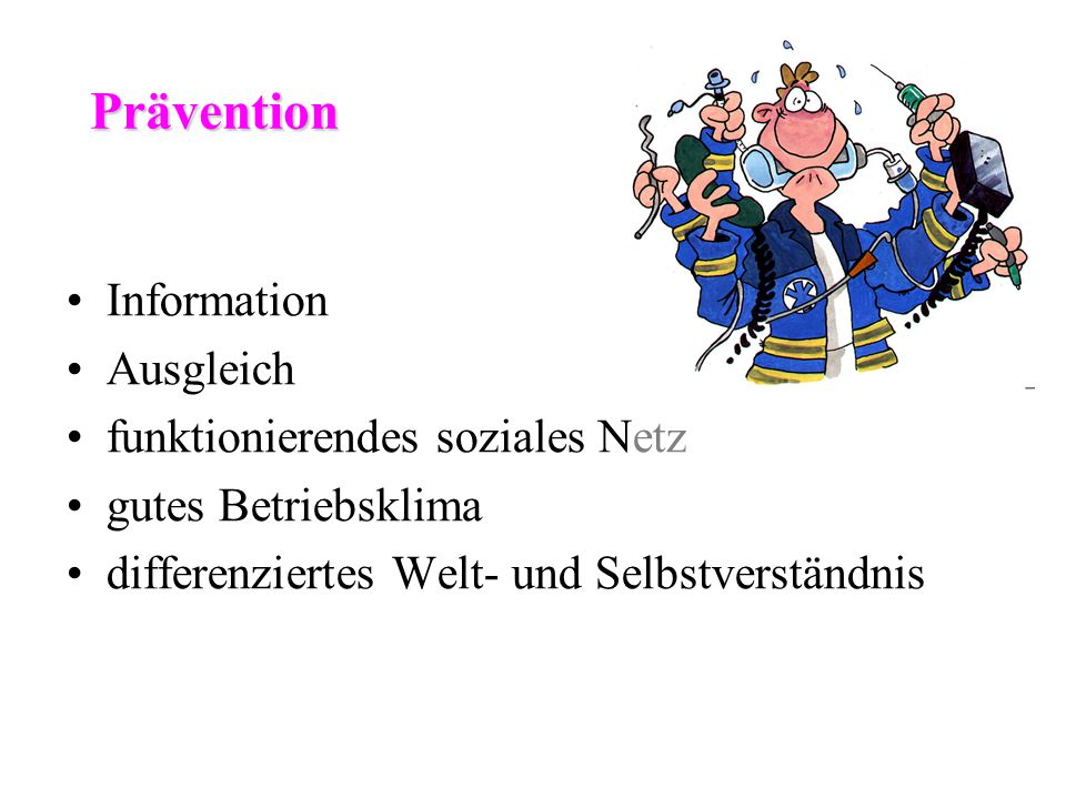 Prävention Information Ausgleich funktionierendes soziales Netz