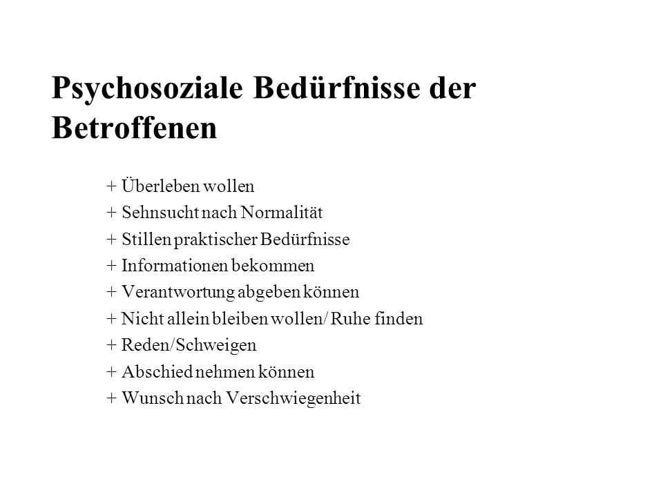 Psychosoziale Bedürfnisse der Betroffenen