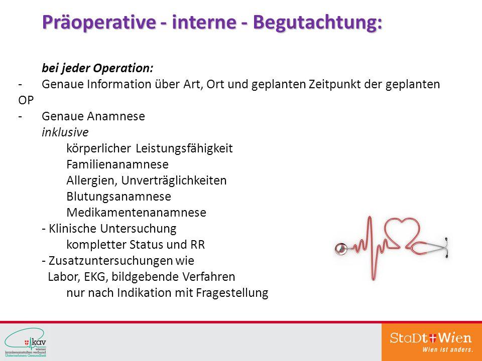 Präoperative - interne - Begutachtung:
