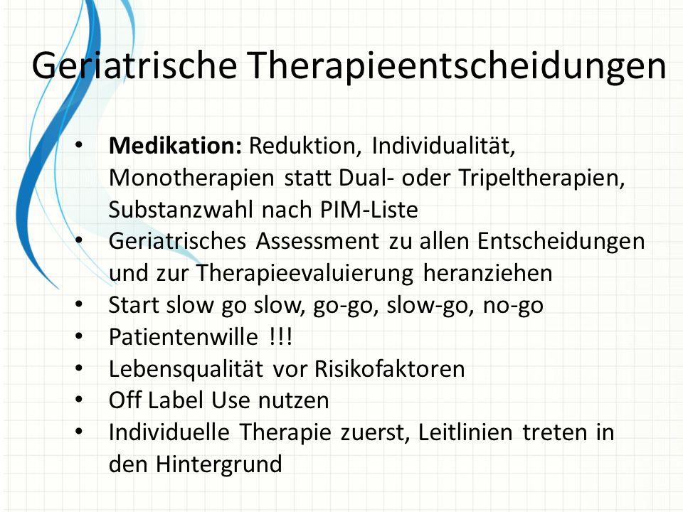 Geriatrische Therapieentscheidungen