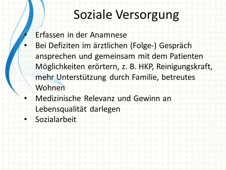 Soziale Versorgung Erfassen in der Anamnese