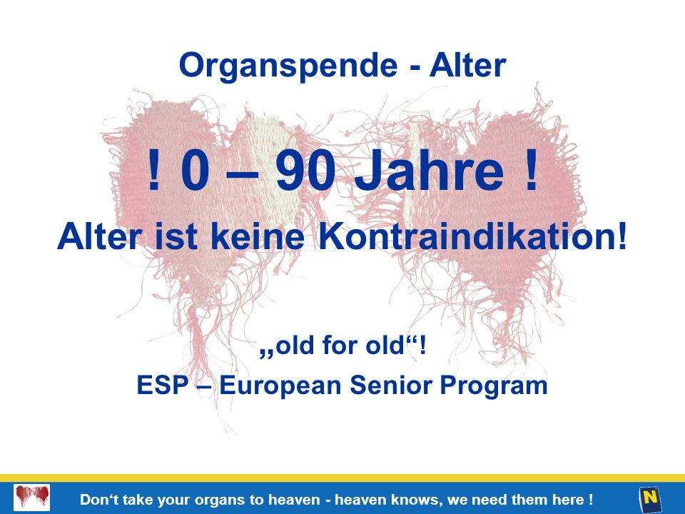 Alter ist keine Kontraindikation! ESP – European Senior Program