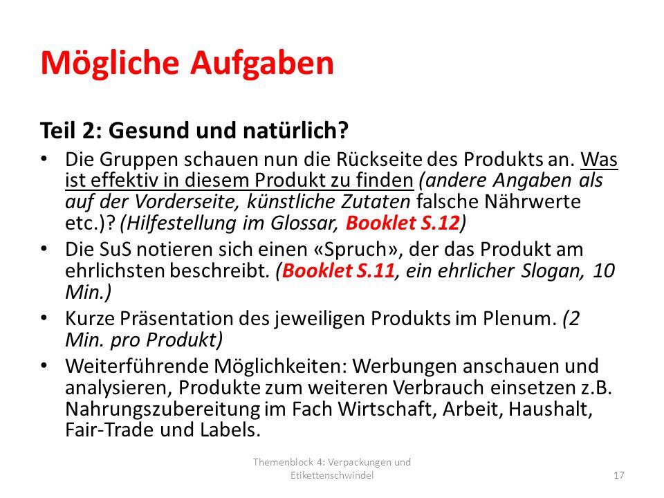 Themenblock 4: Verpackungen und Etikettenschwindel