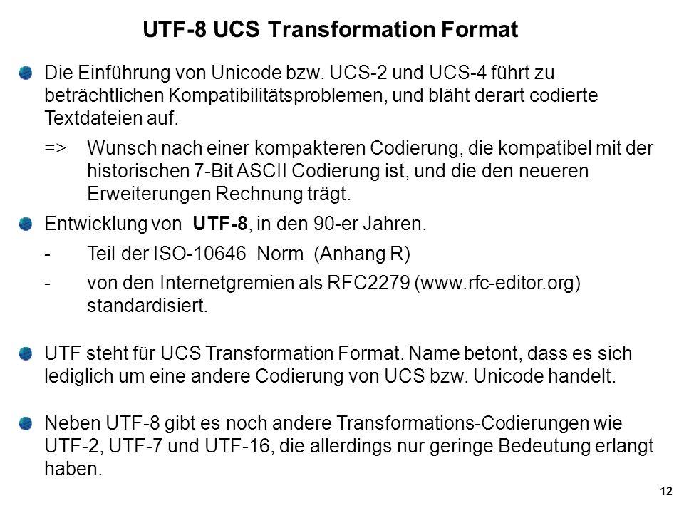 UTF-8 UCS Transformation Format