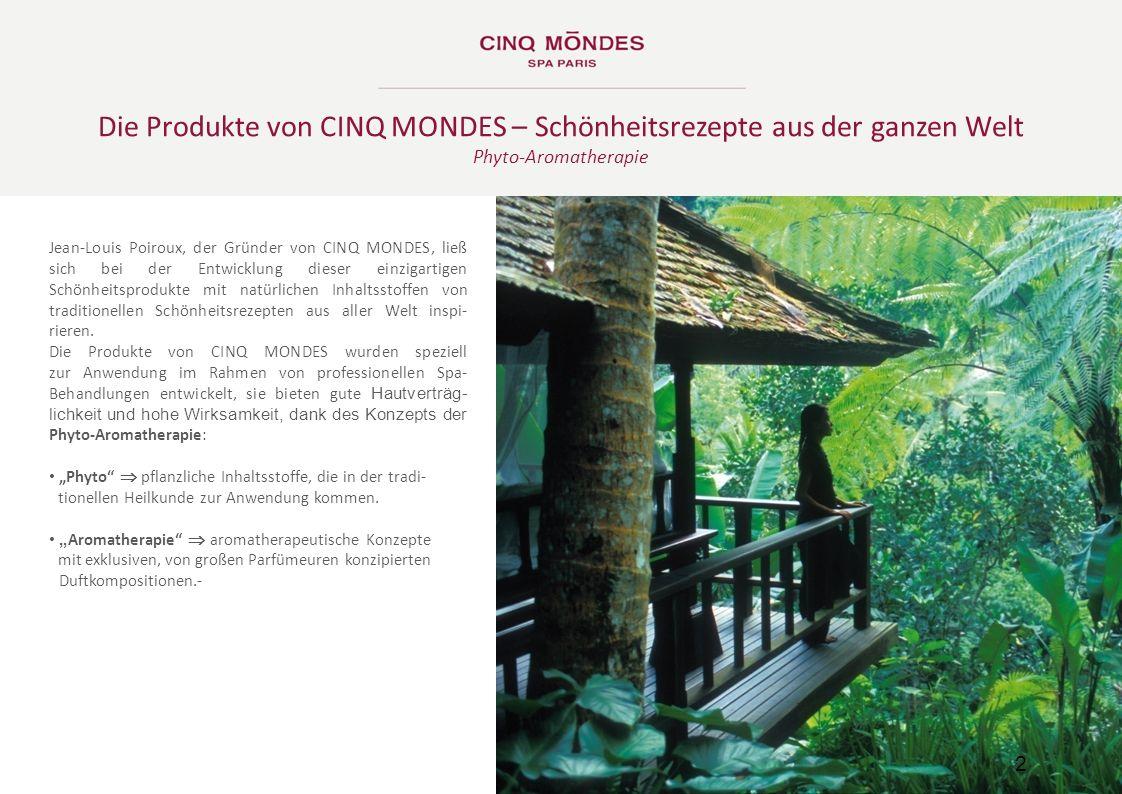 Die Produkte von CINQ MONDES – Schönheitsrezepte aus der ganzen Welt