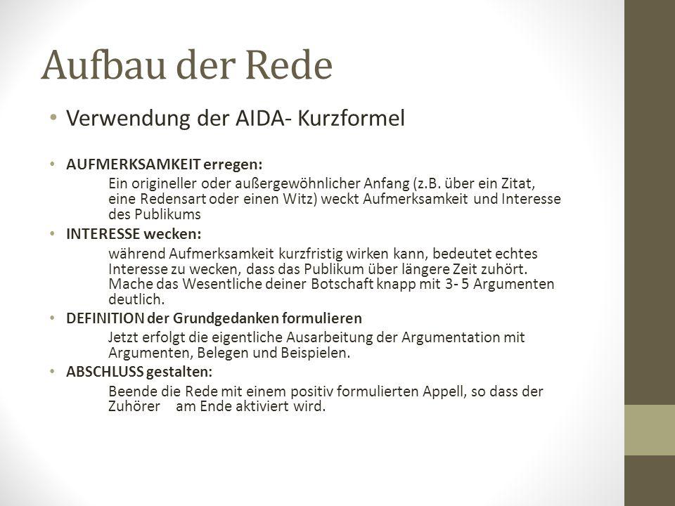 Aufbau der Rede Verwendung der AIDA- Kurzformel