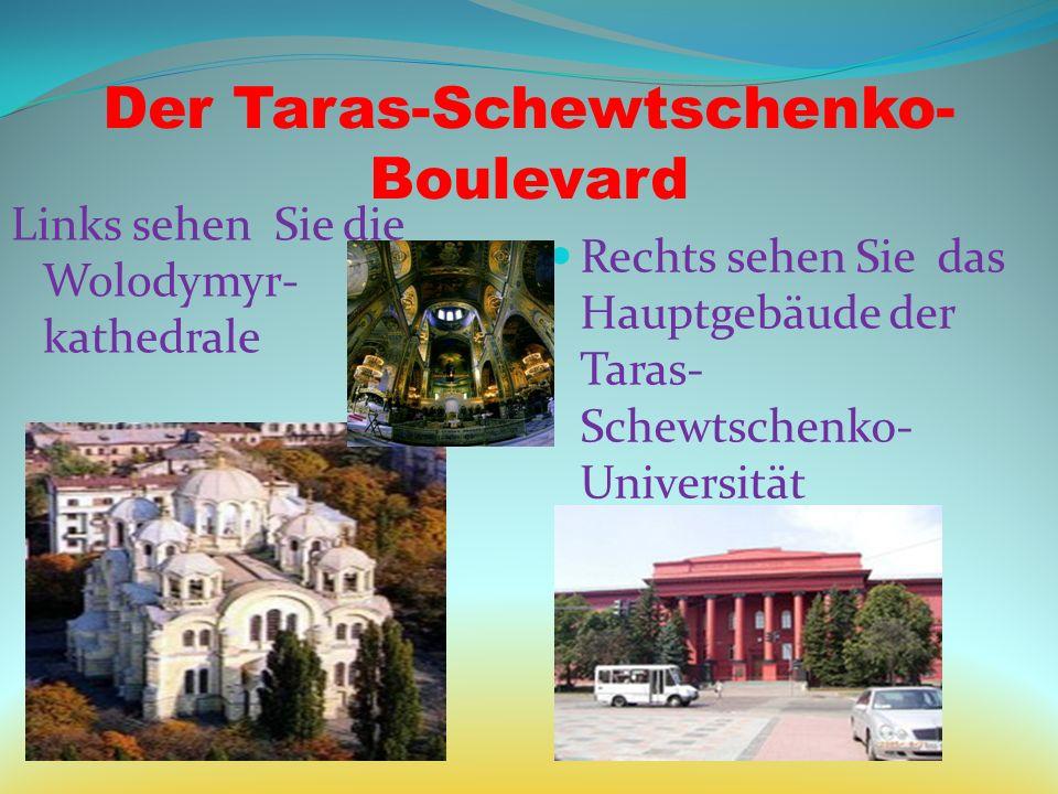Der Taras-Schewtschenko-Boulevard