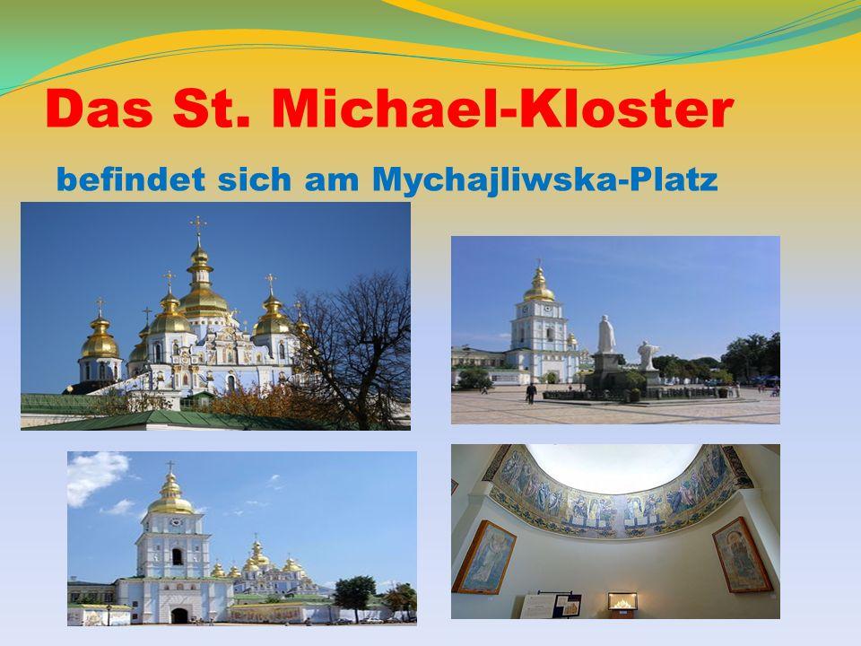 Das St. Michael-Kloster