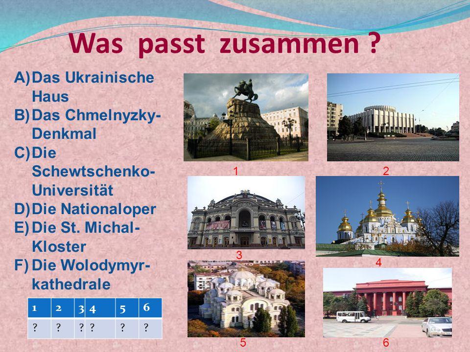 Was passt zusammen Das Ukrainische Haus Das Chmelnyzky-Denkmal