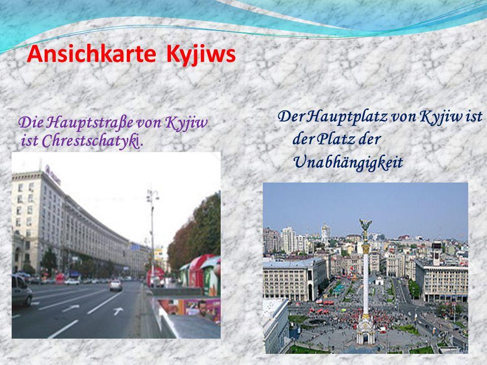 Ansichkarte KyjiwsDie Hauptstraβe von Kyjiw ist Chrestschatyki.