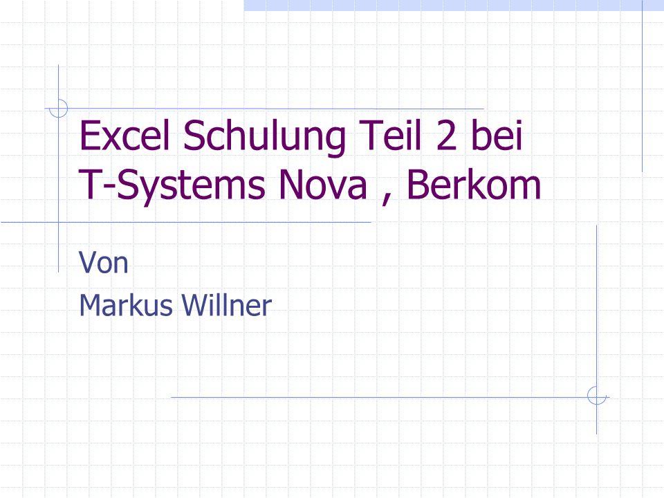 Excel Schulung Teil 2 bei T-Systems Nova , Berkom