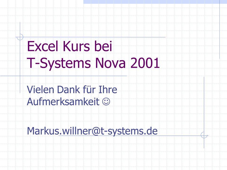 Excel Kurs bei T-Systems Nova 2001