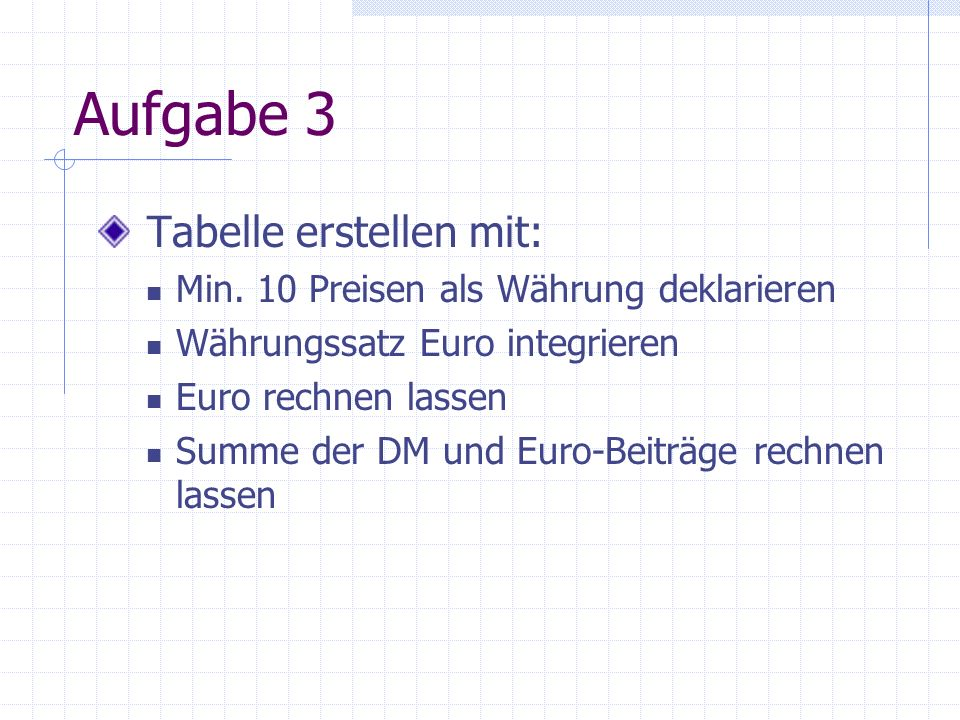 Aufgabe 3 Tabelle erstellen mit: