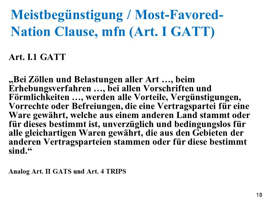 Meistbegünstigung / Most-Favored-Nation Clause, mfn (Art. I GATT)