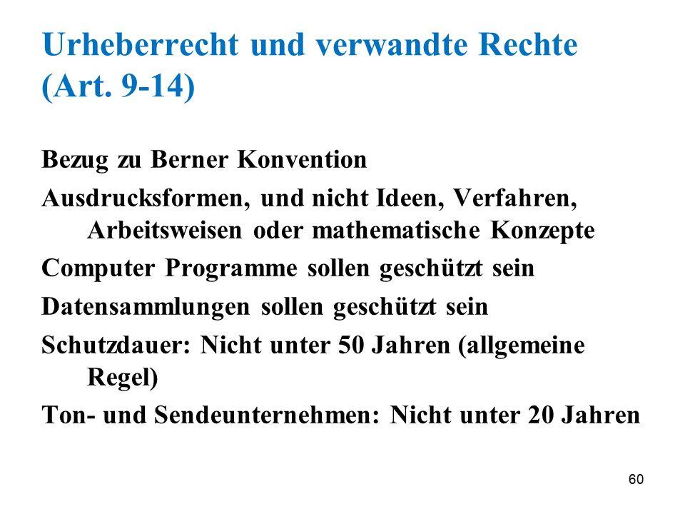 Urheberrecht und verwandte Rechte (Art. 9-14)
