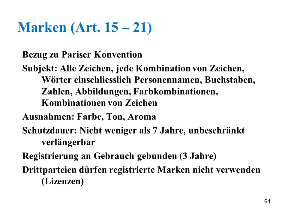 Marken (Art. 15 – 21) Bezug zu Pariser Konvention