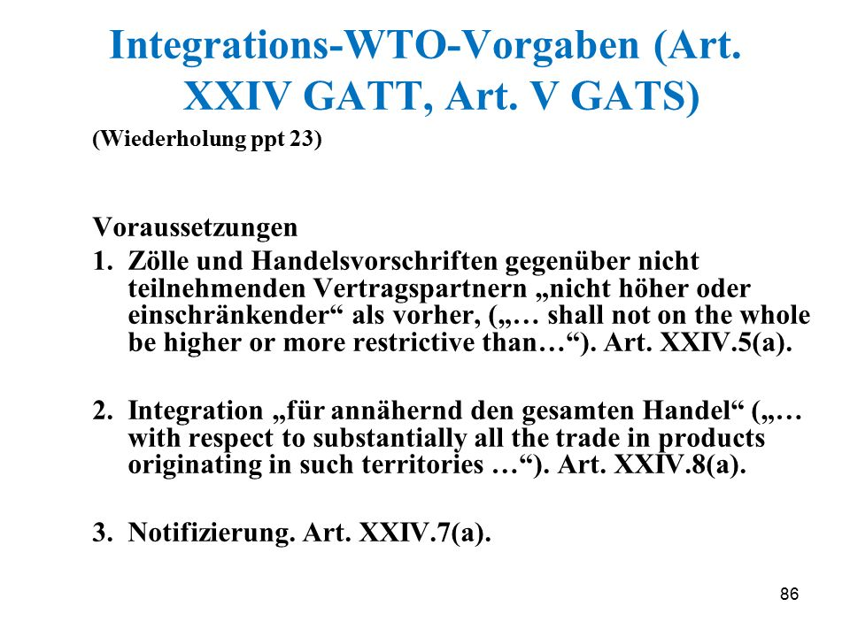 Integrations-WTO-Vorgaben (Art. XXIV GATT, Art. V GATS)