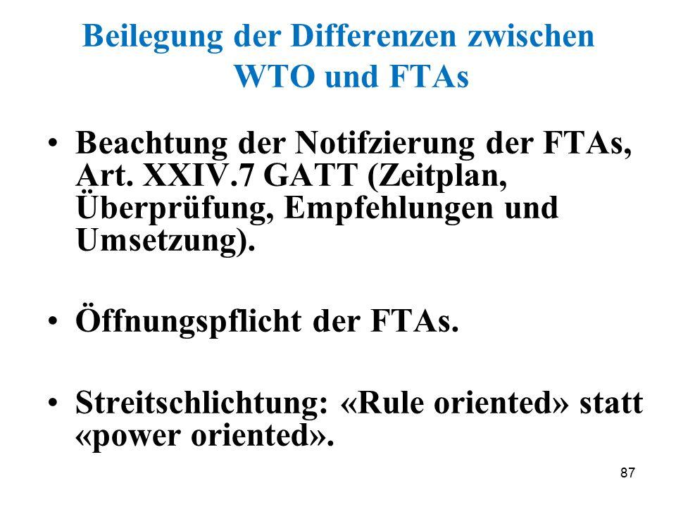 Beilegung der Differenzen zwischen WTO und FTAs