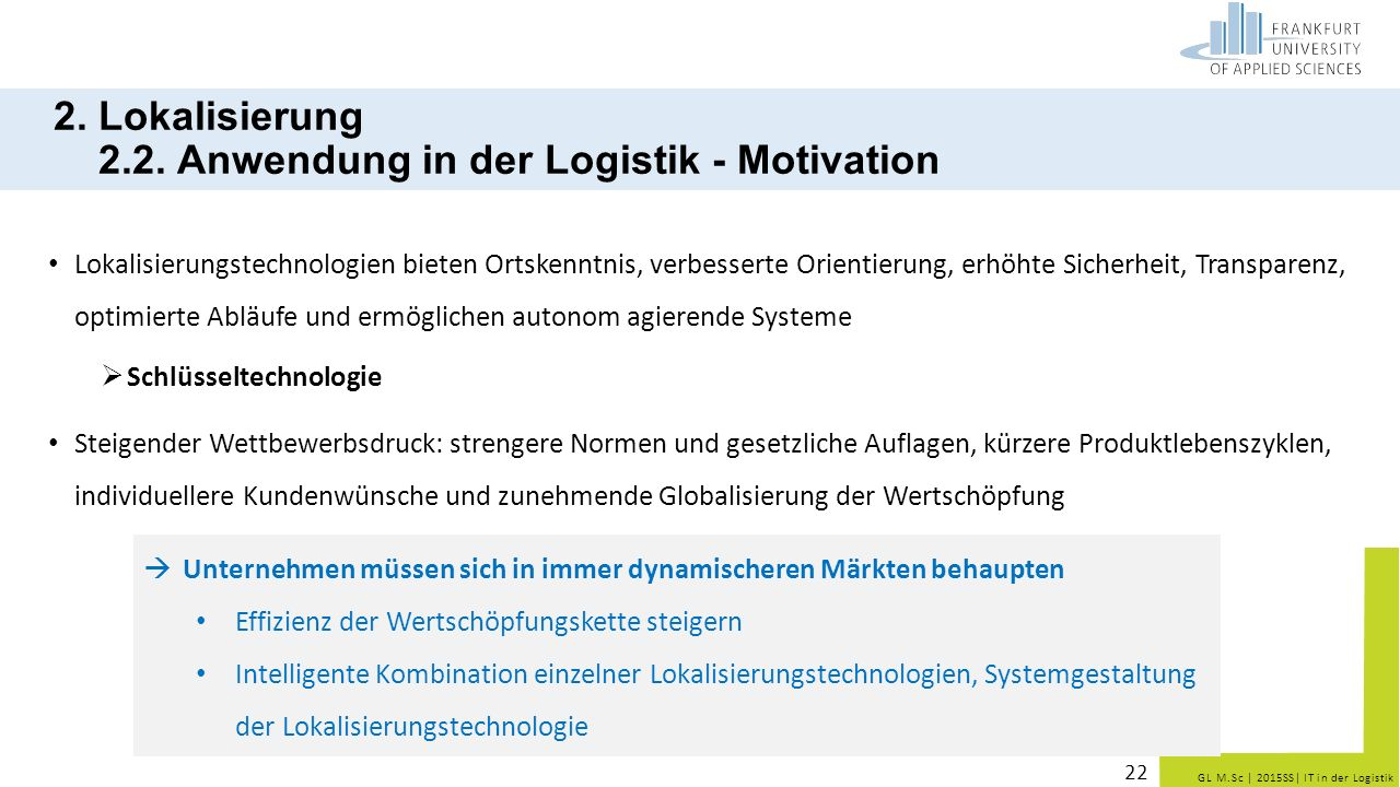 2. Lokalisierung 2.2. Anwendung in der Logistik - Motivation