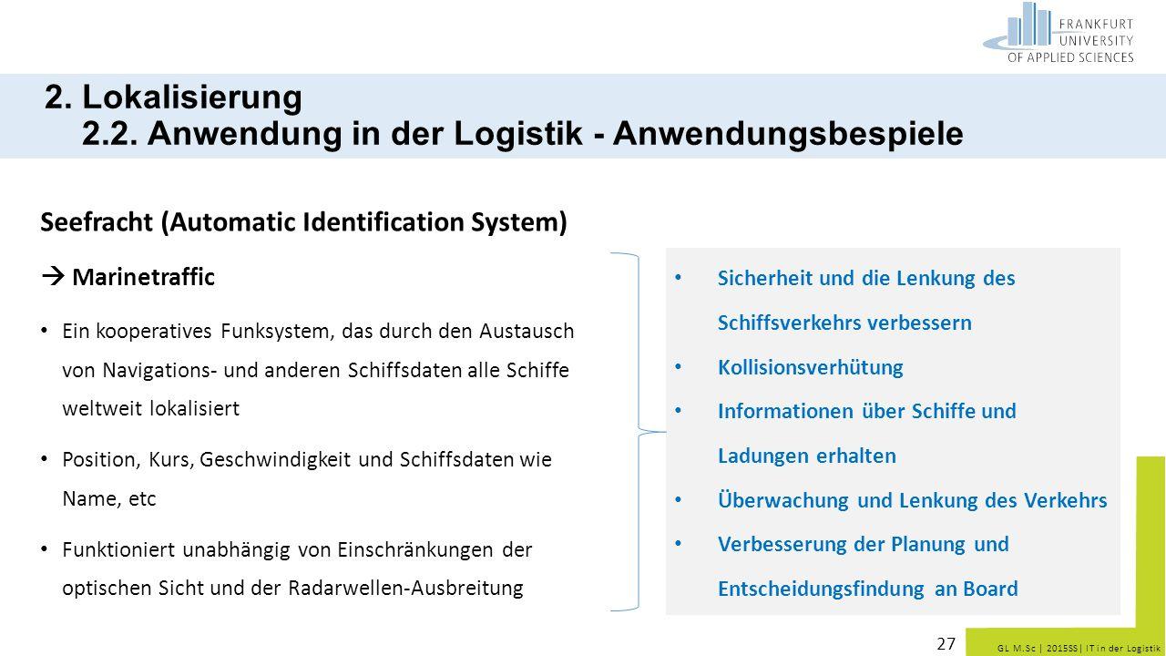 2. Lokalisierung 2.2. Anwendung in der Logistik - Anwendungsbespiele