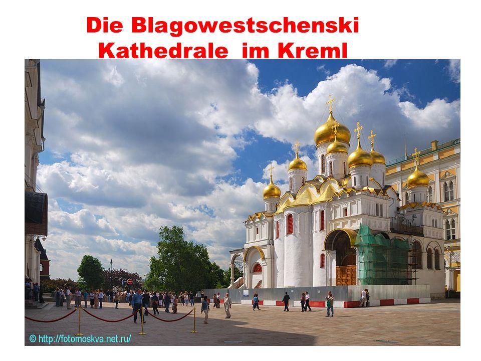 Die Blagowestschenski Kathedrale im Kreml