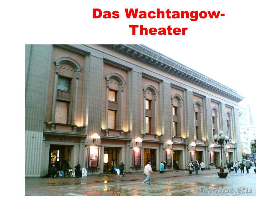 Das Wachtangow-Theater