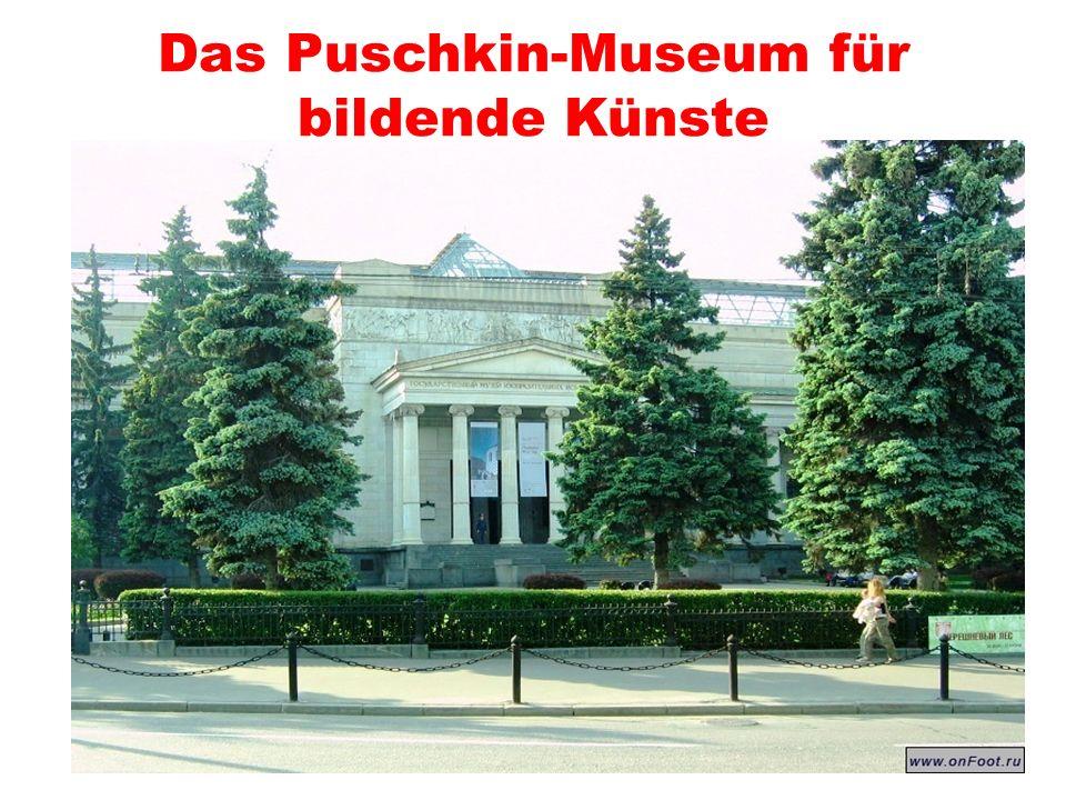 Das Puschkin-Museum für bildende Künste