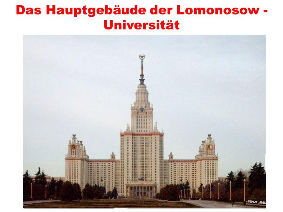 Das Hauptgebäude der Lomonosow - Universität