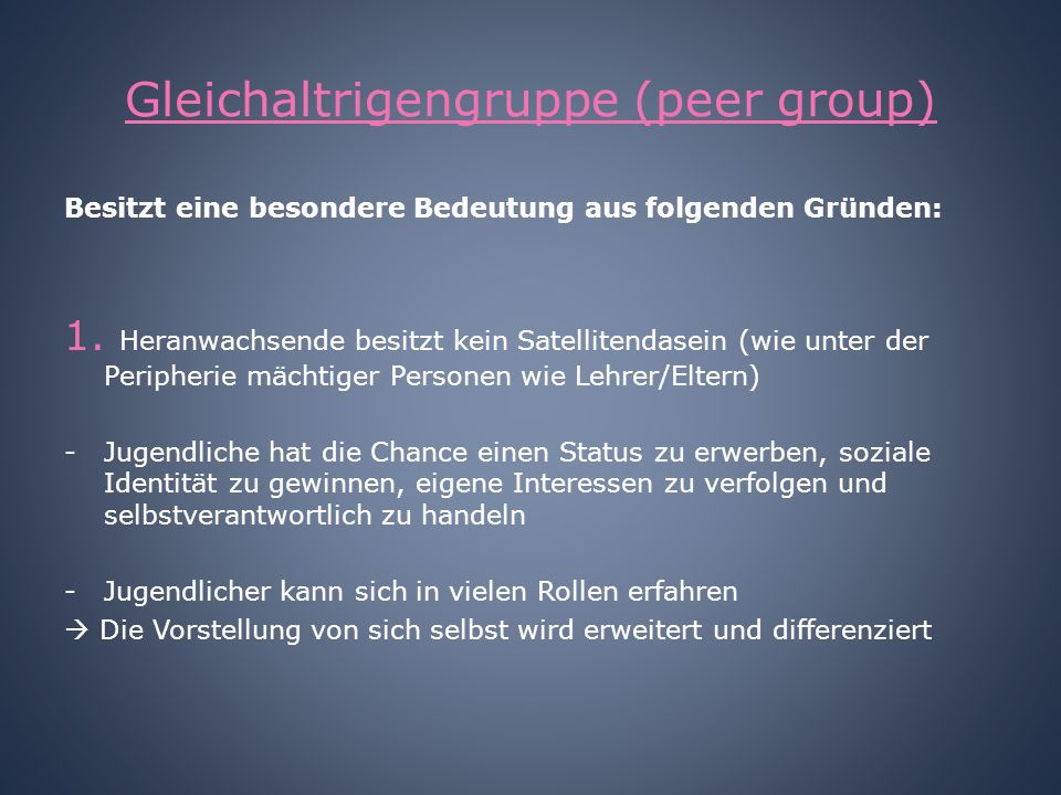 Gleichaltrigengruppe (peer group)