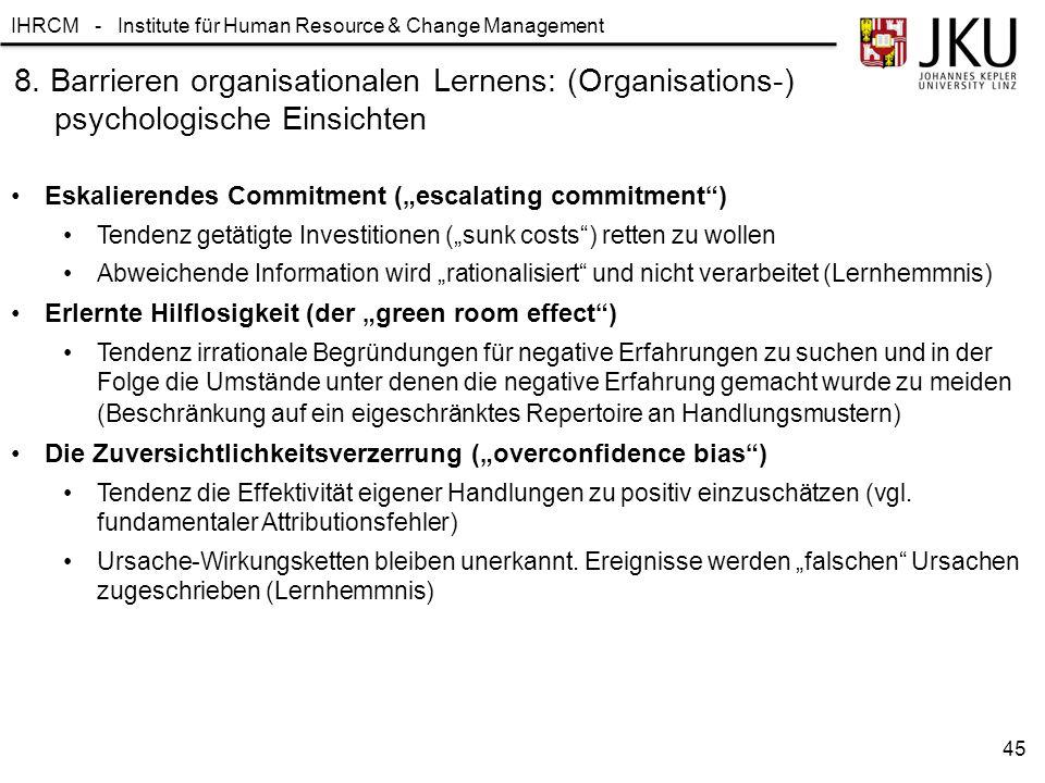 8. Barrieren organisationalen Lernens: (Organisations-) psychologische Einsichten