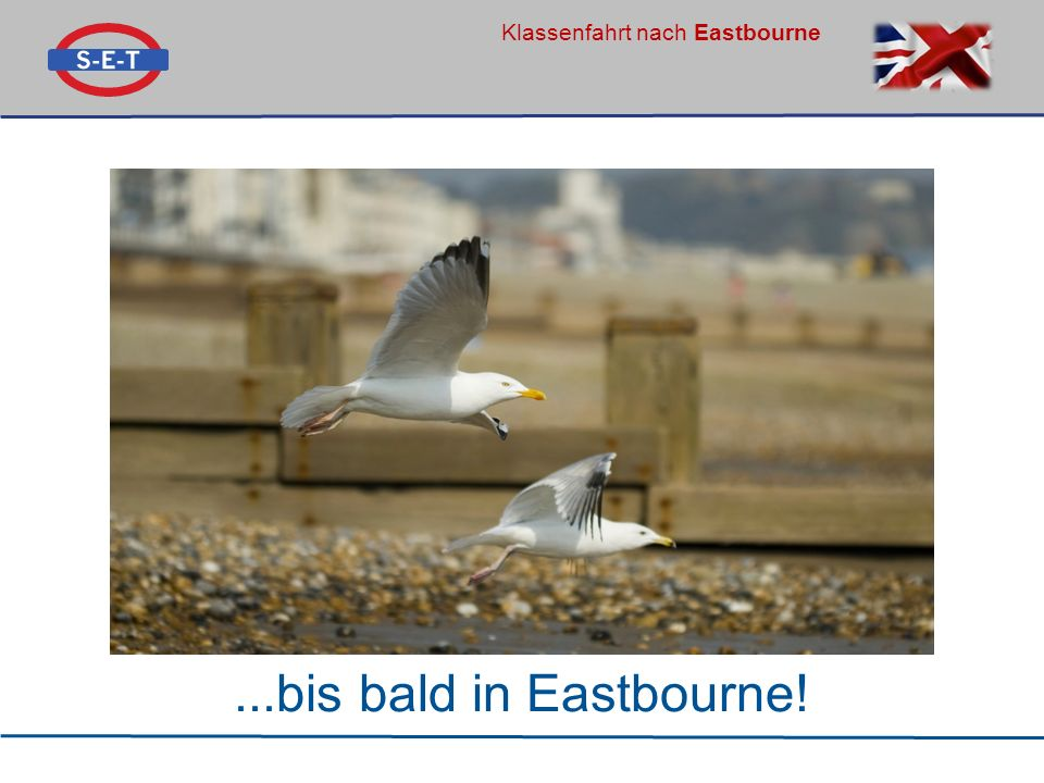 ...bis bald in Eastbourne!