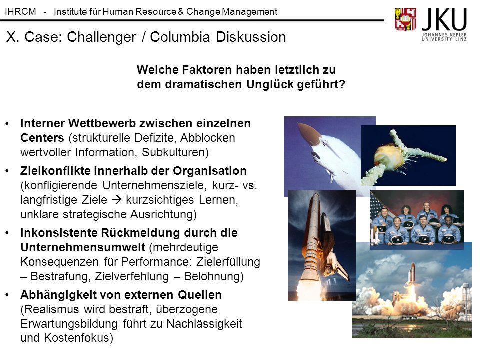 X. Case: Challenger / Columbia Diskussion