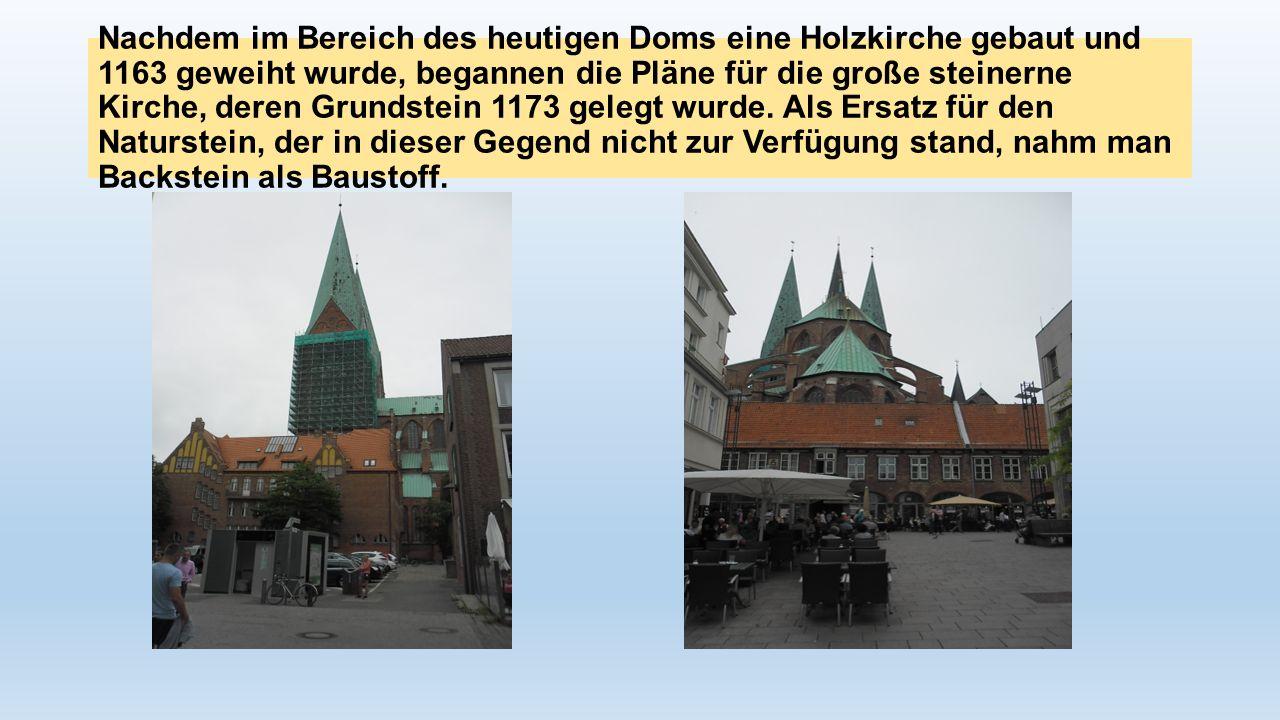 Nachdem im Bereich des heutigen Doms eine Holzkirche gebaut und 1163 geweiht wurde, begannen die Pläne für die große steinerne Kirche, deren Grundstein 1173 gelegt wurde.