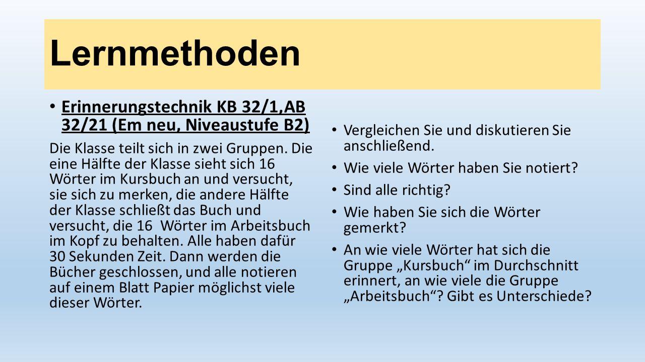Lernmethoden Erinnerungstechnik KB 32/1,AB 32/21 (Em neu, Niveaustufe B2)