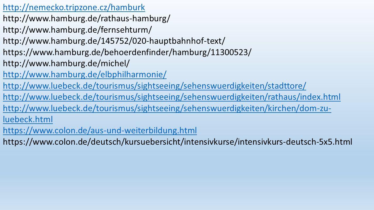 http://nemecko. tripzone. cz/hamburk http://www. hamburg