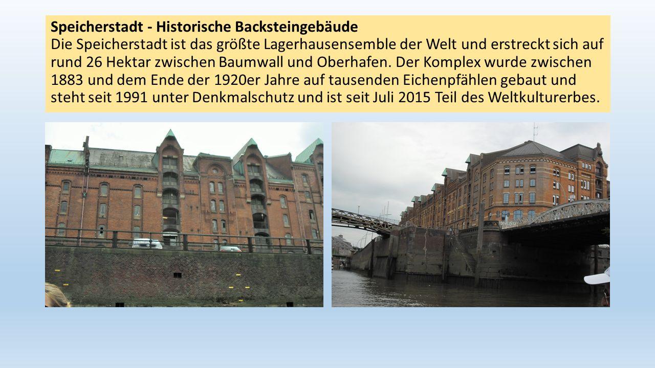Speicherstadt - Historische Backsteingebäude Die Speicherstadt ist das größte Lagerhausensemble der Welt und erstreckt sich auf rund 26 Hektar zwischen Baumwall und Oberhafen.