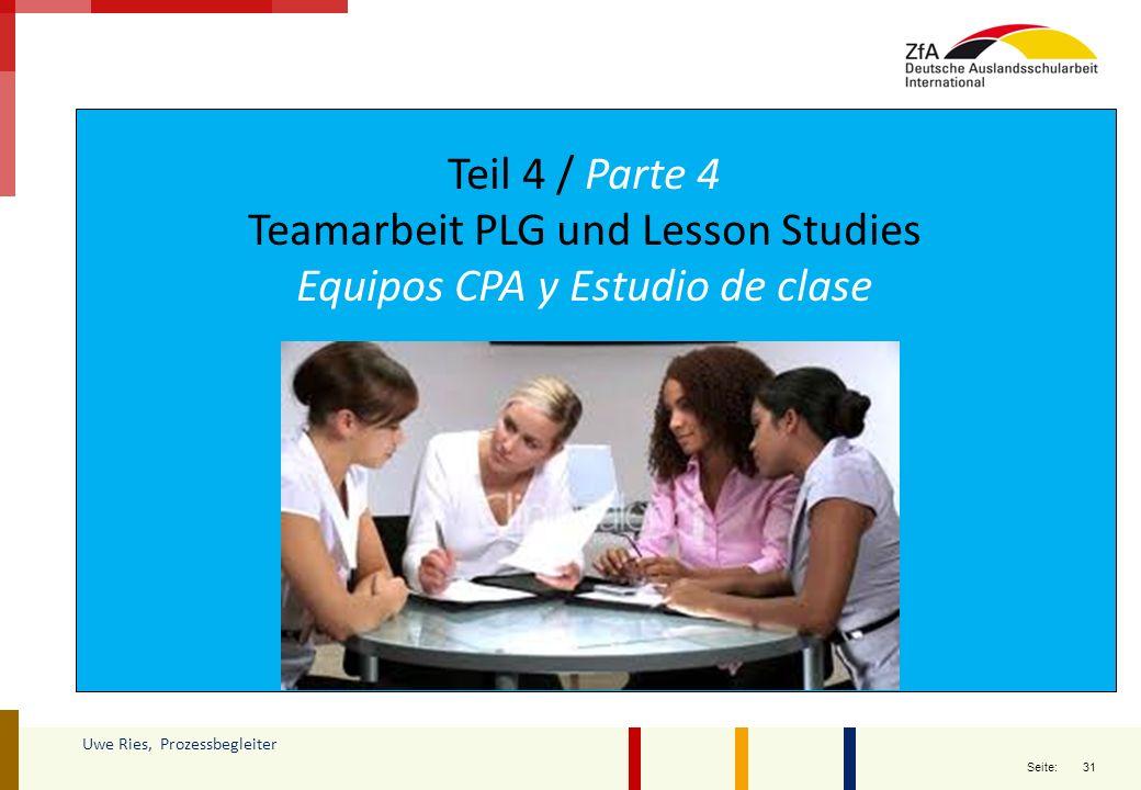 Teamarbeit PLG und Lesson Studies Equipos CPA y Estudio de clase