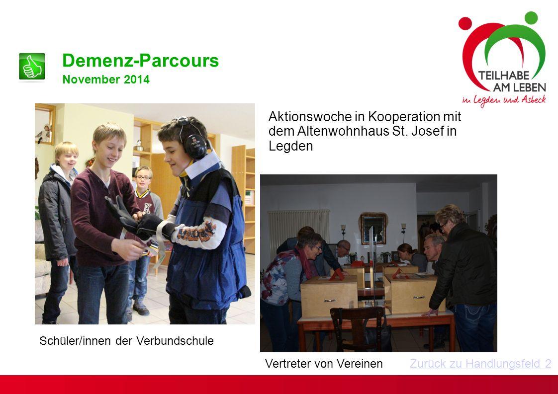 Demenz-Parcours November 2014. Aktionswoche in Kooperation mit dem Altenwohnhaus St. Josef in Legden.