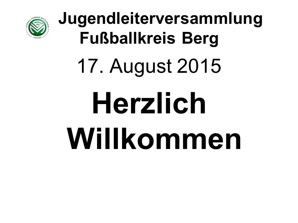 Jugendleiterversammlung Fußballkreis Berg