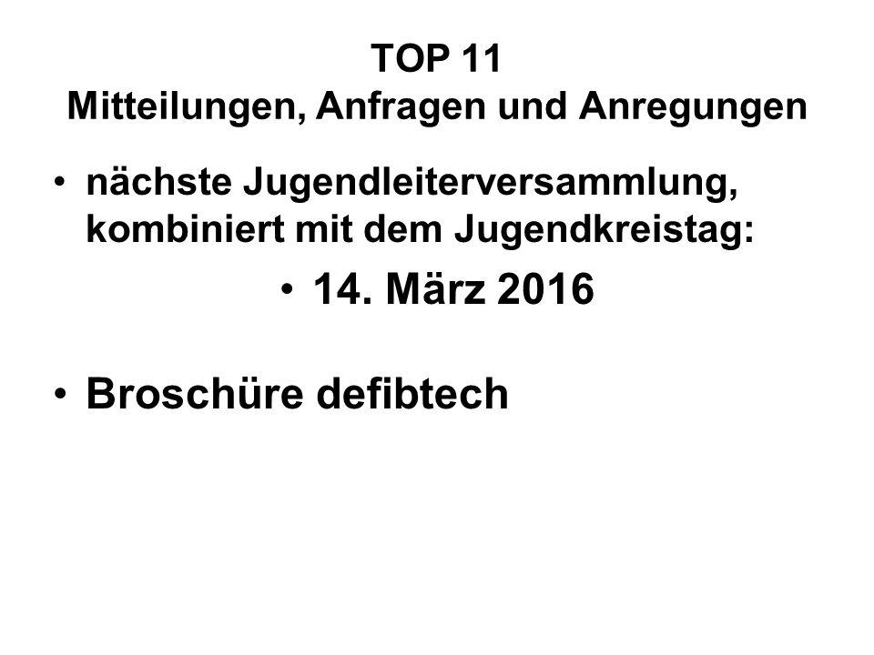 TOP 11 Mitteilungen, Anfragen und Anregungen