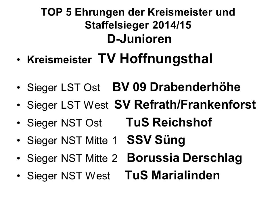 TOP 5 Ehrungen der Kreismeister und Staffelsieger 2014/15 D-Junioren